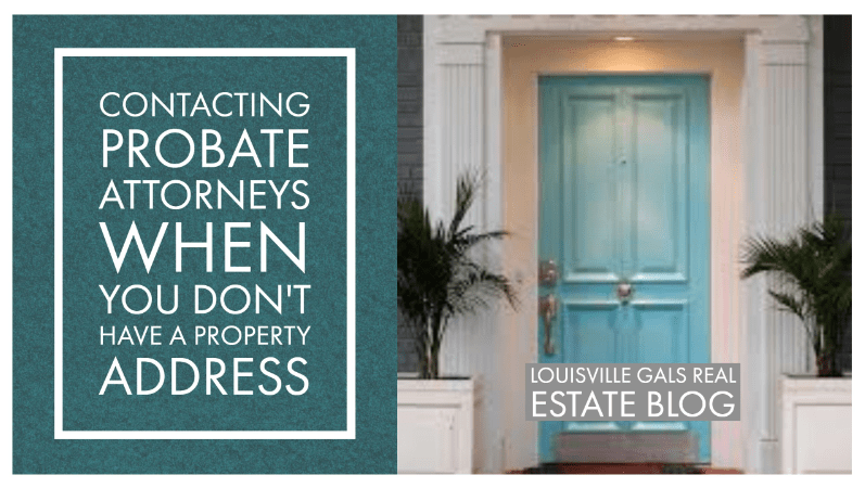 Should You Contact Probate Attorneys when You Don't Have the Property Address?- Video