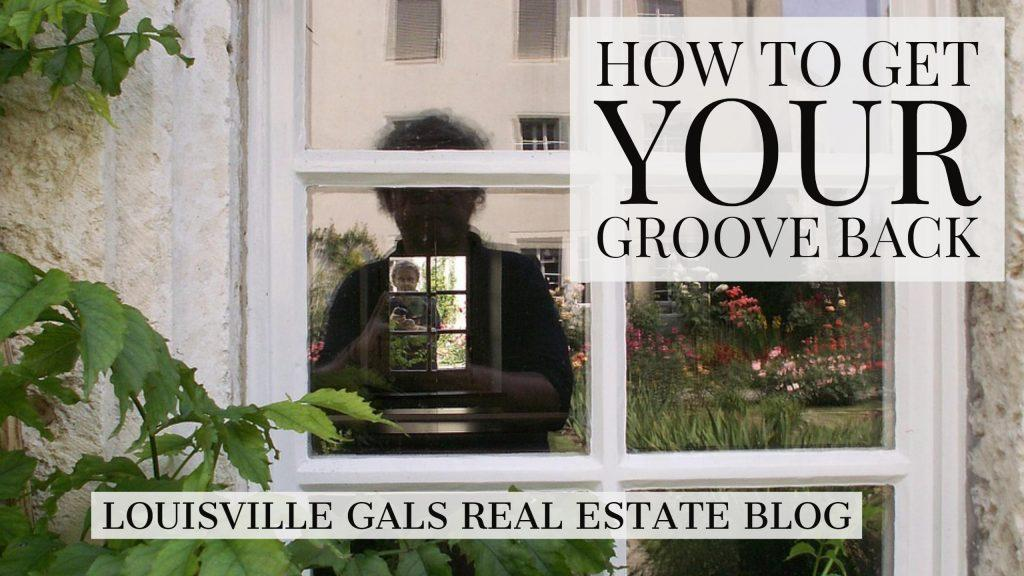 Feeling a Little Lost? How to Get Your Groove Back