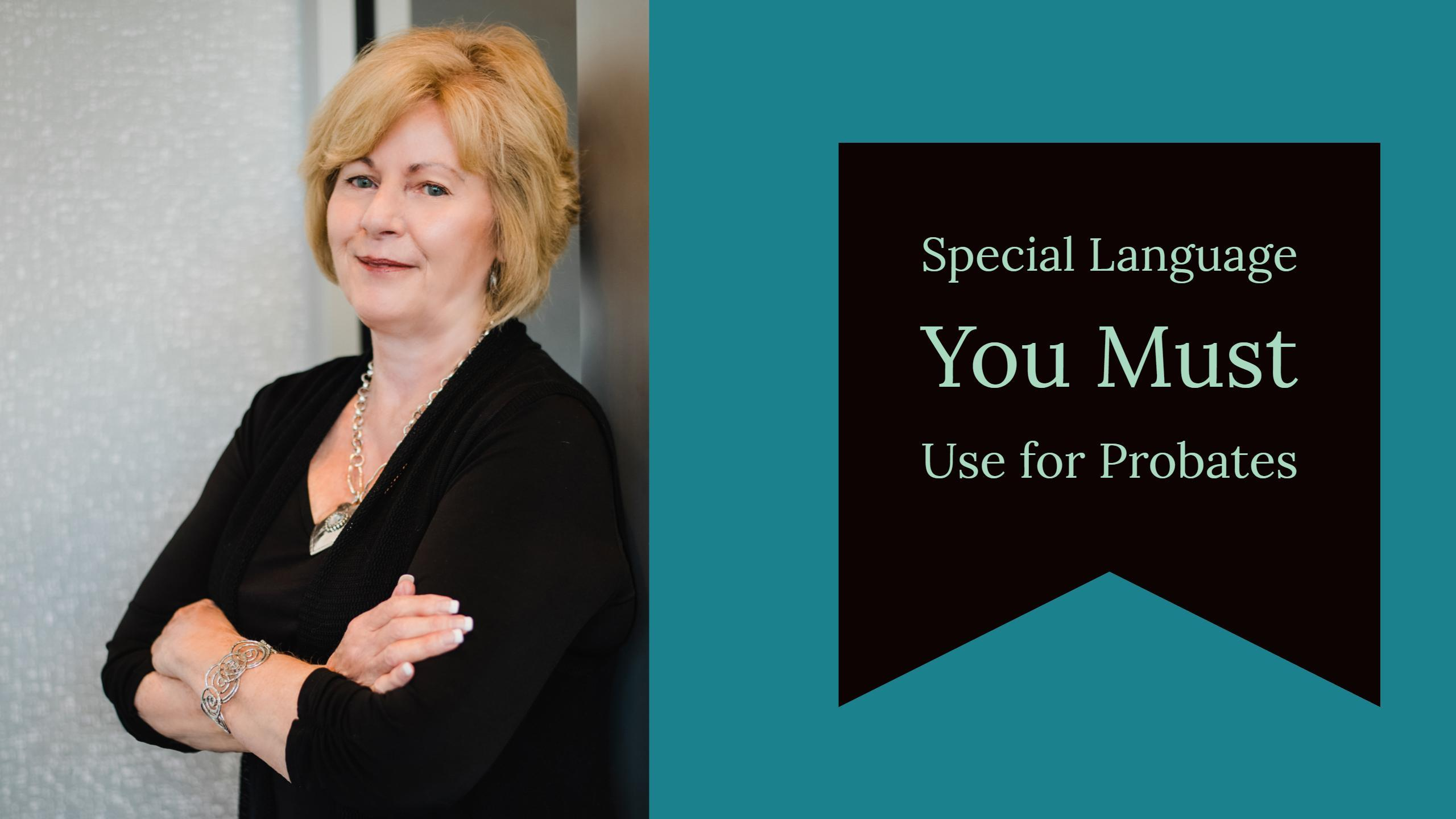 The Special Language You Must Put in Every Contract when Buying Probate Property