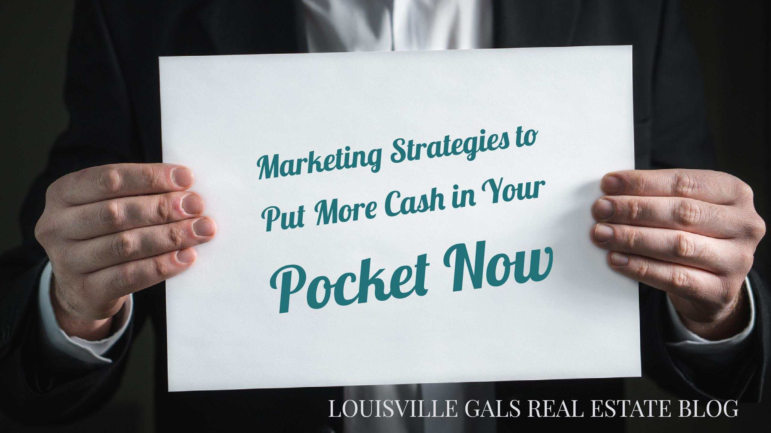 How to Implement Marketing Strategies that Will Put More Cash in Your Pocket