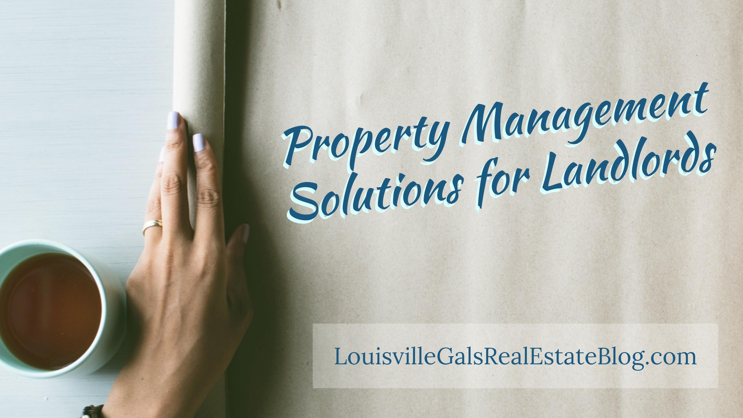 Property Management Solutions for Landlords