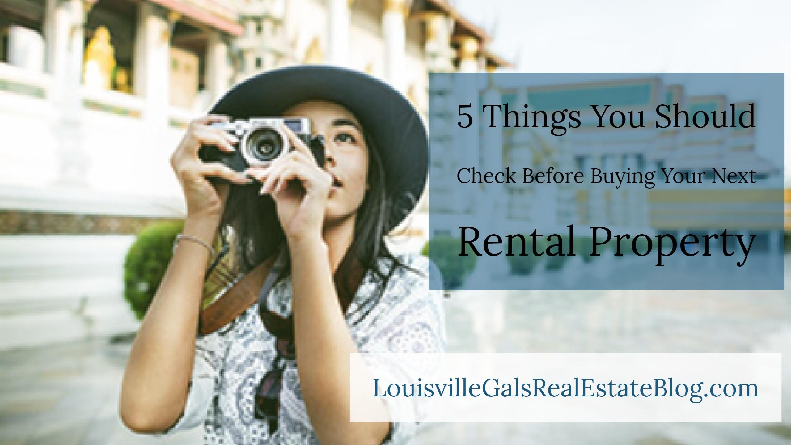5 Things You Should Check Before Buying Your Next Rental Property