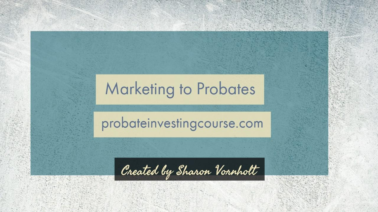 Overview of Marketing to Probates