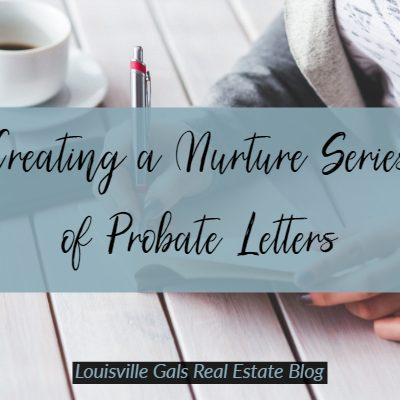 Creating a Nurture Series of Letters for Probate Direct Mail Campaigns
