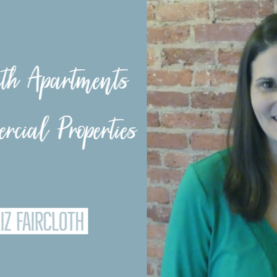 Success with Apartments and Commercial Properties with Liz Faircloth