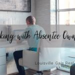 What is an Absentee Owner and How Do You Work with Them?