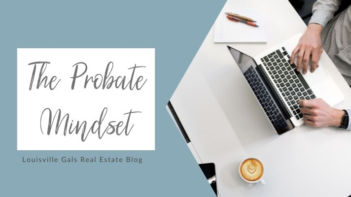 mindset of probates