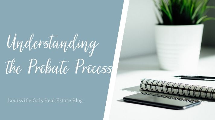 understanding the probate process