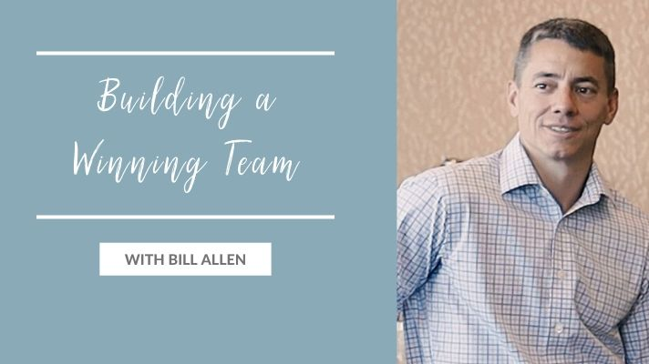 Building a Winning Team with Bill Allen