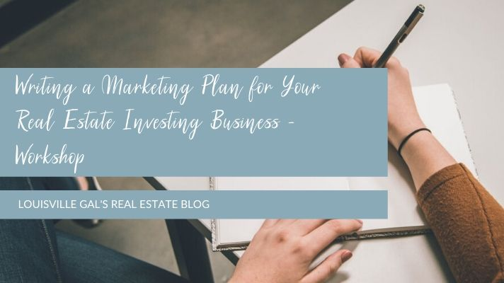 Writing a Marketing Plan for Your Real Estate Investing Business – Workshop