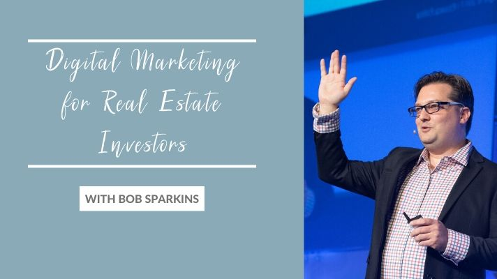 Digital Marketing for Real Estate Investors
