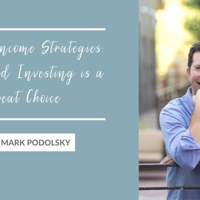 Passive Income Strategies: Why Land Investing is a Great Choice with Mark Podolsky