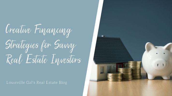 Creative Financing Strategies