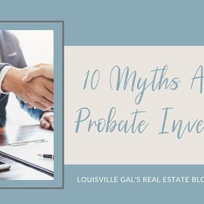 10 Myths About Probate Investing
