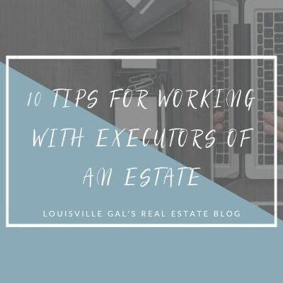 10 Tips for Working with Executors of an Estate
