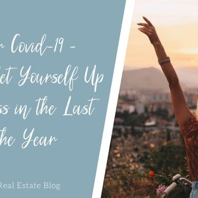 Life After Covid-19 - How to Set Yourself Up for Success in the Last Half of the Year