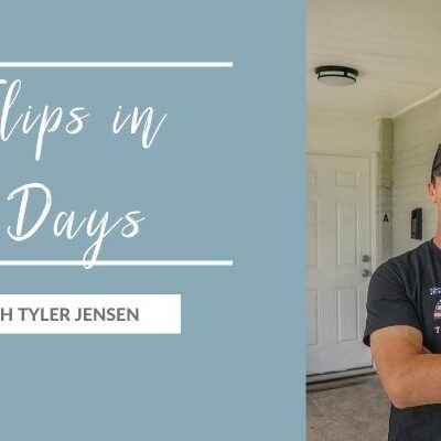 4 Flips in 7 Days with Tyler Jensen