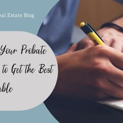Setting Up Your Probate List Criteria to Get the Best Results Possible