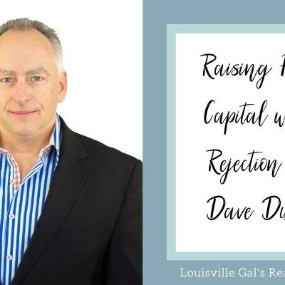 Raising Private Capital without Rejection with Dave Dubeau