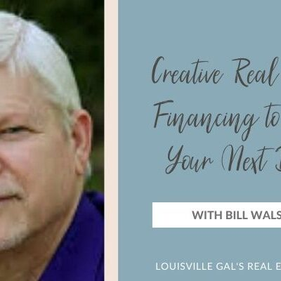 Creative Real Estate Financing to Fund Your Next Deal with Bill Walston