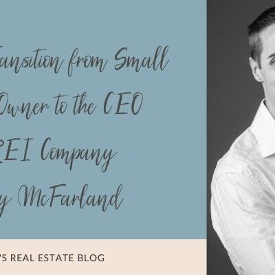 How to Transition from Small Business Owner to the CEO of Your REI Company with Andy McFarland