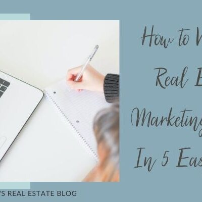 How to Write a Real Estate Marketing Plan In 5 Easy Steps